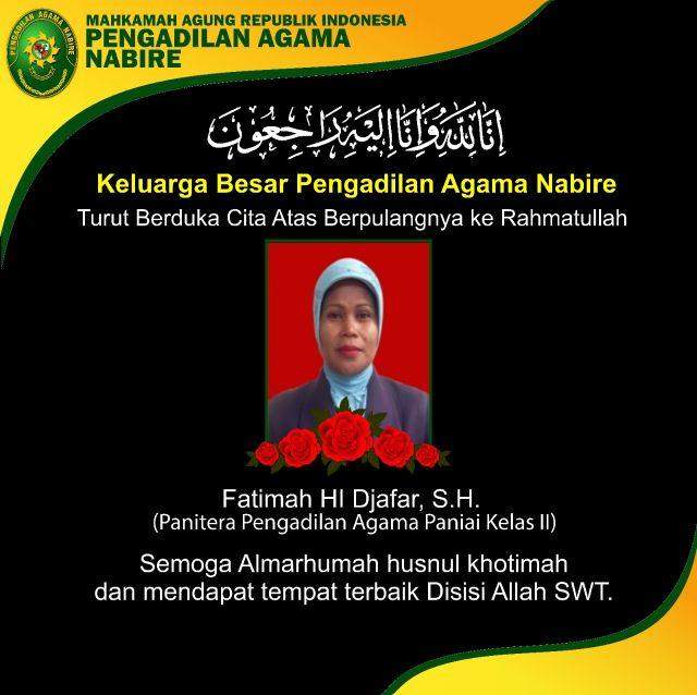 Ucapan duka cita Ibu Fatimah HI Djafar, S.H. Panitera PA Paniai
