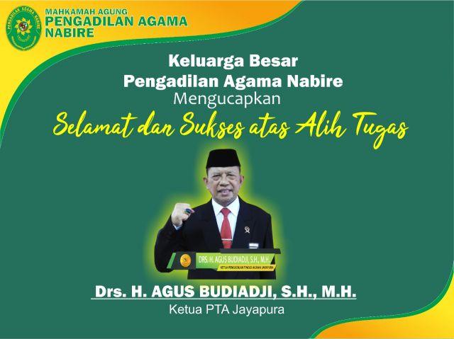 Selamat dan Sukses atas Alih Tugas : Drs. H. Agus Budiadji, S.H., M.H.